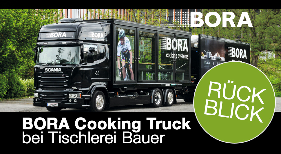 Der BORA Cooking-Truck war zu Gast in Neulengbach!